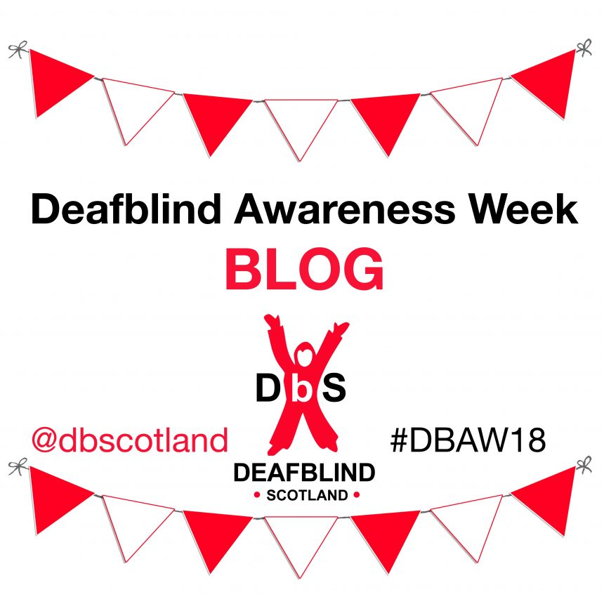Deafblind Awareness Week 2018 Blog