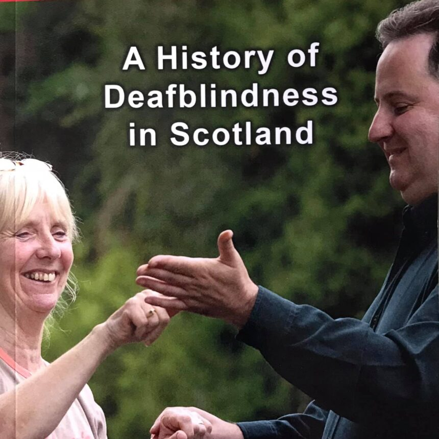 Touching Lives: A History of Deafblindness in Scotland